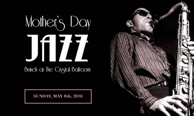 Mother's Day JAZZ Brunch – Limited Reservations Remaining
